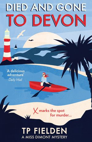 Died and Gone to Devon (A Miss Dimont Mystery, Book 4) book image