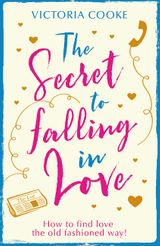 The Secret to Falling in Love