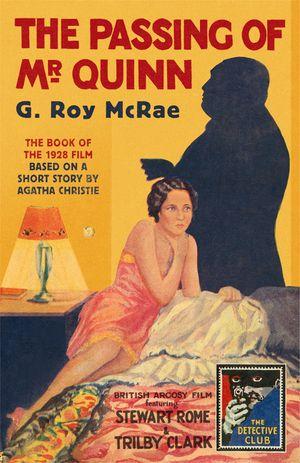 The Passing of Mr Quinn (Detective Club Crime Classics) book image