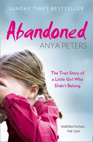 Abandoned: The true story of a little girl who didn't belong book image