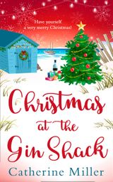 Christmas at the Gin Shack: Have a very merry Christmas with this feel-good festive read!