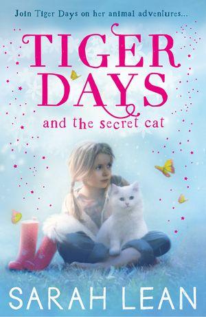 The Secret Cat (Tiger Days, Book 1) book image