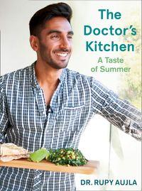 the-doctors-kitchen-a-taste-of-summer
