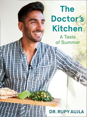 The Doctor's Kitchen: A Taste of Summer book image