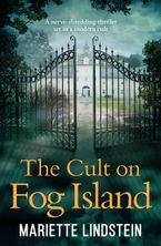 The Cult on Fog Island: A terrifying thriller set in a modern-day cult (Fog Island Trilogy, Book 1) Paperback  by Mariette Lindstein