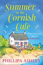 Summer at the Cornish Café (The Cornish Café Series, Book 1) Paperback  by Phillipa Ashley