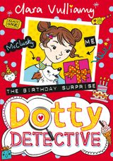 The Birthday Surprise (Dotty Detective, Book 5)