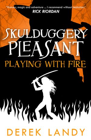 Playing With Fire (Skulduggery Pleasant, Book 2) book image