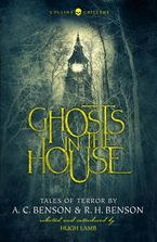 Ghosts in the House: Tales of Terror by A. C. Benson and R. H. Benson (Collins Chillers) Paperback REV by A. C. Benson