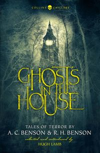 ghosts-in-the-house-tales-of-terror-by-a-c-benson-and-r-h-benson-collins-chillers