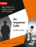 GCSE Set Text Student Guides – AQA GCSE (9-1) English Literature and Language - An Inspector Calls Paperback  by Julia Burchell