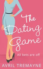 The Dating Game eBook DGO by Avril Tremayne