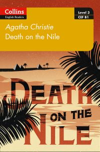 death-on-the-nile-b1-collins-agatha-christie-elt-readers
