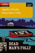 Dead Man's Folly: B1 (Collins Agatha Christie ELT Readers) Paperback  by Agatha Christie