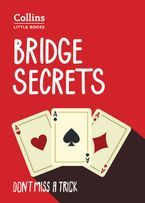 Bridge Secrets: Don't miss a trick (Collins Little Books)