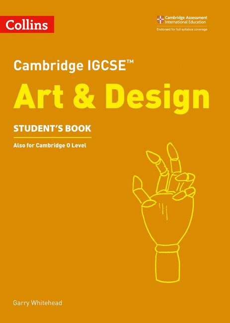 cambridge igcse art and design student s book cambridge