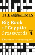 The Times Big Book of Cryptic Crosswords Book 4: 200 world-famous crossword puzzles Paperback  by The Times Mind Games