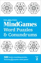 The Times MindGames Word Puzzles and Conundrums Book 2: 500 brain-crunching puzzles, featuring 5 popular mind games Paperback  by The Times Mind Games
