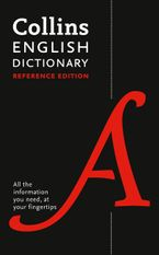 English Reference Dictionary: The words and phrases you need at your fingertips Hardcover  by Collins Dictionaries