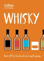 Whisky: Malt Whiskies of Scotland (Collins Little Books) Paperback  by Dominic Roskrow