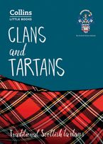 Clans and Tartans: Traditional Scottish tartans (Collins Little Books) Paperback  by Scottish Tartans Authority