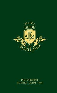 blacks-guide-to-scotland-picturesque-tourist-guide-1840