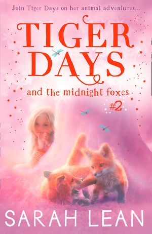 The Midnight Foxes (Tiger Days, Book 2) book image