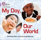 Collins Big Cat Phonics for Letters and Sounds – My Day, Our World: Band 00/Lilac Paperback  by Emily Guille-Marrett