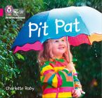 Collins Big Cat Phonics for Letters and Sounds – Pit Pat: Band 1A/Pink A Paperback  by Charlotte Raby