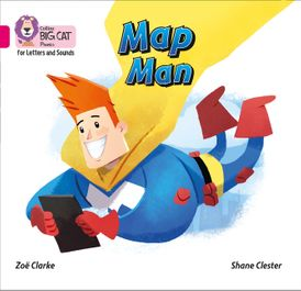 Collins Big Cat Phonics for Letters and Sounds – Map Man: Band 1A/Pink A