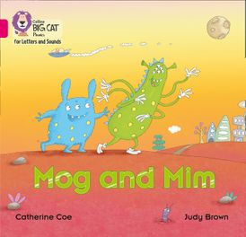 Collins Big Cat Phonics for Letters and Sounds – Mog and Mim: Band 01B/Pink B