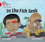 Collins Big Cat Phonics for Letters and Sounds – In the Fish Tank: Band 2A/Red A Paperback  by Alison Hawes