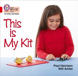 Collins Big Cat Phonics for Letters and Sounds – This Is My Kit: Band 2A/Red A