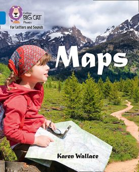 Collins Big Cat Phonics for Letters and Sounds – Maps: Band 4/Blue