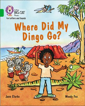 Collins Big Cat Phonics for Letters and Sounds – Where Did My Dingo Go?: Band 05/Green