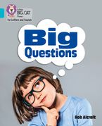 Collins Big Cat Phonics for Letters and Sounds – Big Questions: Band 07/Turquoise