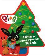 Bing's Christmas Wish - Ted Dewan