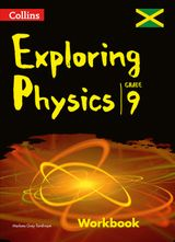 Collins Exploring Physics - Workbook: Grade 9 for Jamaica