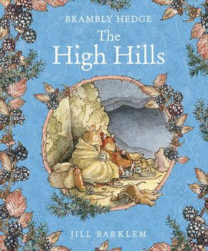 The High Hills (Brambly Hedge) book image
