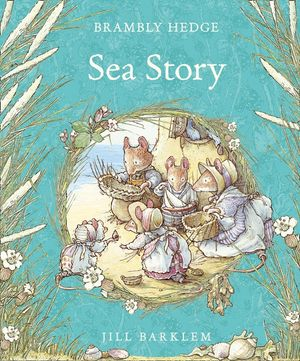 Sea Story (Brambly Hedge) book image