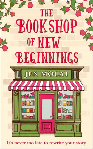 The Bookshop of New Beginnings: Heart-warming, uplifting – a perfect feel good read! book image