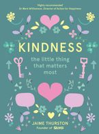Kindness: The Little Thing that Matters Most Hardcover  by Jaime Thurston