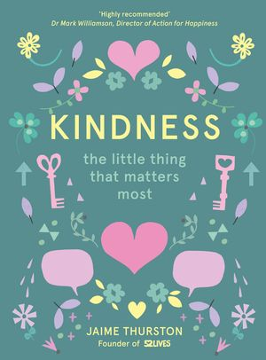 Kindness: The Little Thing that Matters Most book image