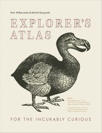 explorers-atlas-for-the-incurably-curious