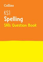 KS1 Spelling SATs Question Book: 2019 tests (Collins KS1 Revision and Practice)