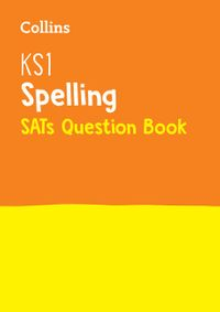 ks1-spelling-sats-question-book-2019-tests-collins-ks1-revision-and-practice
