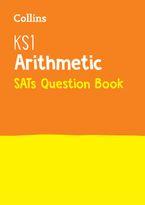 KS1 Maths - Arithmetic SATs Question Book: 2019 tests (Collins KS1 SATs Practice) Paperback  by Collins KS1