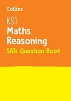 KS1 Maths - Reasoning SATs Question Book: Key Stage 1 (Collins KS1 SATs Practice) Paperback  by Collins KS1