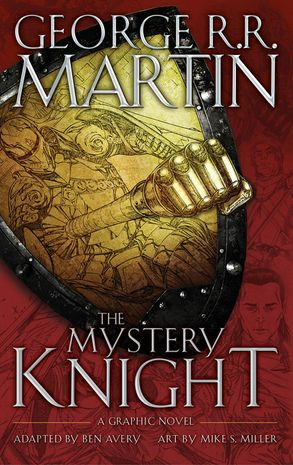 Cover image - The Mystery Knight: A Graphic Novel