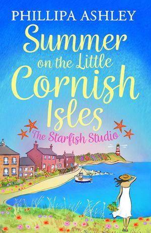 Summer on the Little Cornish Isles: The Starfish Studio book image